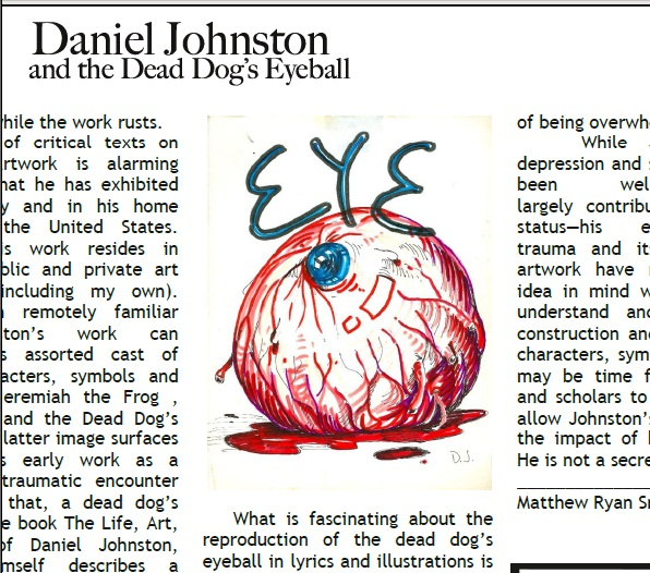 danielJohnstondeaddogseyeWeb1 Daniel Johnston and the Dead Dogs Eyeball by Matthew Ryan Smith