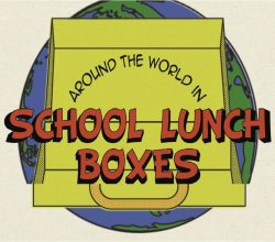 around the world in school lunchboxes banner