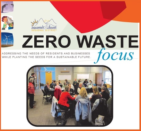Ever wonder what a 'zero waste' community might look like? Individuals from across many regions in Ontario and Canada are coming together to consider this very question. In December of last year, The Squamish-Lilloet Regional District hosted a one day Zero Waste Strategy Workshop with representatives from local government, First Nations, area service providers, stewardship groups and local businesses.