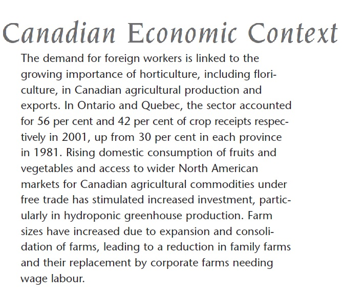 "Not without critics- the Seasonal Agri-worker program has been linked to the continued decline of the ""family farm"" and the continued trend of ""farm industrialization""- See supplemental section link below CP"