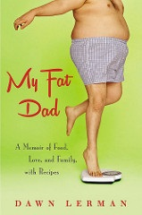 My Fat Dad Summer Snack Book CoverDawnLerman