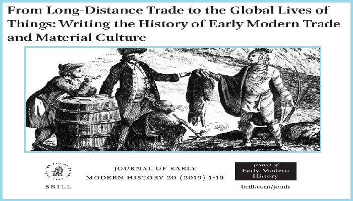 From Historical Long Distance Trade To The Modern Global Lives Of Things
