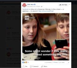 Concern over Facebook Messenger Kids From CNNTech