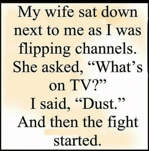 TV dust and wives